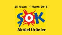 Şok Aktüel 25 Nisan – 1 Mayıs 2018 Aktüel İndirimler Kataloğu