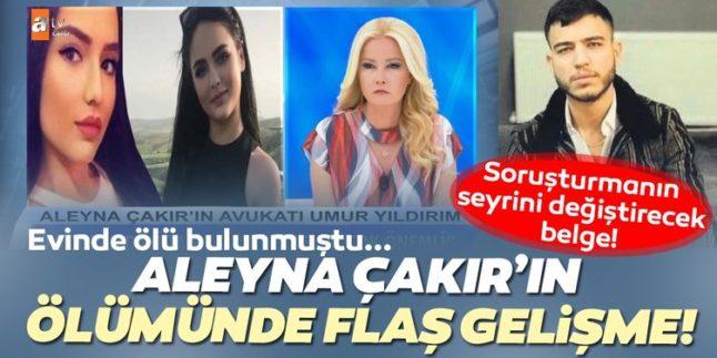 Aleyna Çakır soruşturmasının seyrini değiştirecek karar açıklandı!
