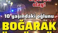 Son dakika haberler… Konya'da 10 yaşındaki oğlunu öldüren babadan korkunç ifade!