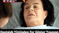 Hastalığı Yüzünden Zor Günler Geçiren Fatma Girik Servetini Açıkladı!